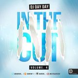 DJ Day Day Presents - In The Cut VOL 4 RNB | Hip Hop | Bashment | Dancehall | House| [FREE DOWNLOAD]