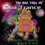 DJ Victi - The Best Years Of Goa Trance (1993-1999)