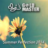 DJ Gold Master - Summer Perfection 2014