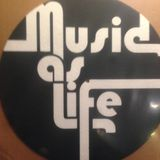 MUSIC AS LIFE