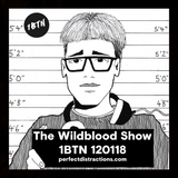 The Wildblood Show on 1BTN 120181