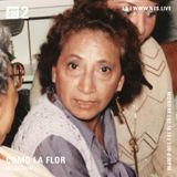 Como La Flor w/ Jazmin - 18th February 2019