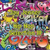 Jay Jenner- Hip Hop Selection Volume 3
