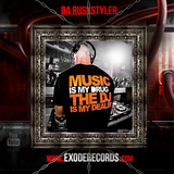 Exode Records Podcast 34 mixed by Da Rushstyler