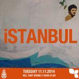 Kill That Sound 06 - Istanbul