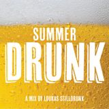 Summerdrunk Vol 1