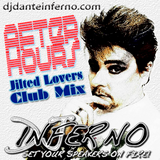 DJ Inferno After Hours (Jilted Lovers Club Mix)