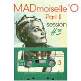 MADmoiselle'O_Session #3 in ART CAFE_Part II