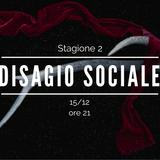 Disagio Sociale - Stagione 2 - 02 (Disagio Natale)