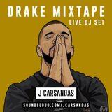 Drake MixTape Special [Live DJ Set @JCarsandas] #BoyMeetsWorldTour