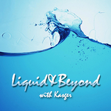 Liquid & Beyond #2 with Kasger