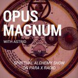 Opus Magnum - Spiritual Alchemy Show