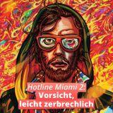 Hotline Miami 2: Vorsicht, leicht zerbrechlich