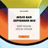 MOJO BAR SEPTEMBER MIX - Deep House #1