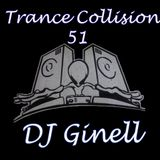 Trance Collision Session 51 Mixed by DJ Ginell