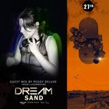 Dream Sand | EP 027 | RANZ | Progressive | Guest Mix by Peggy Deluxe (Luxembourg)