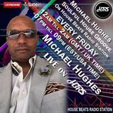 Michael Hughes Presents Soulful House Live on HBRS 02-23-18