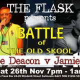 The Flask Presents Battle Of The Old Skool 2hr Mix With DJ Jamie B