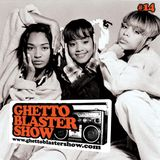 GHETTOBLASTERSHOW #14 (feb.20/10)