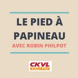 Le pied à Papineau_Émission du 20 novembre 2019