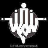 WirWegenEuch Podcast -Jan15 -By AbSichT