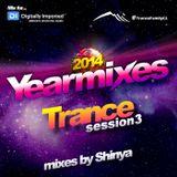 "Dj Shinya - Yearmix 2014 ""Trance session 3"" for www.di.fm"
