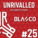 Unrivalled E25 feat. Blasco [Hardstyle]