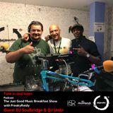 FreakyReidy - The Just Good Music Breakfast Show with Guests Soulbridge & DJ Umbi (15/06)
