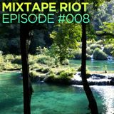 Mixtape Riot #008