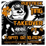 Ruffneck Ting Takeover Ujima 98fm 2/10/2014 -listen again (no ads)