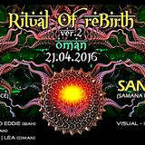 Ritual Re-Birth Gathering 2016 OMAN