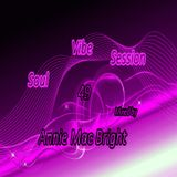 Soul Vibe Session 49 Mixed by Annie Mac Bright
