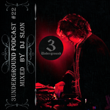 DJ Slon - 3Underground Podcast #22