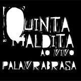 QUINTA MALDITA #4 PALAVRABRASA