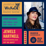 JEWELS HARTNELL - IBIZA LIVE RADIO - WICKED 7 RADIO SHOW - 7 OCT 2017