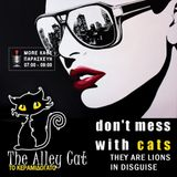 The Alley Cat - Το Κεραμιδόγατο - Don't Mess with Cats - Παρασκευή 18.11.2016 - Επίσημη Πρώτη