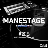 Manestage #015 Live on PVFM: PAD Release Special