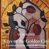 Vicki Burke – Keys to the Golden City
