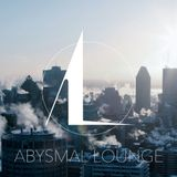 Abysmal Lounge guest mix