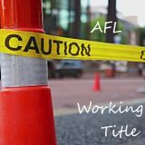 AFL - Working Title
