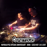 PETDuo 6 Decks Set @ Apokalypsa 18 Years Anniversary - Brno, Czech Rep - 24.11.2017