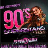 Dj FRANCKY - 90`s Superstars (Back To The Future) ( Club Mix 2017)
