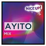 Nice Up! mix - Ayito