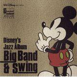 Disney's Jazz Album – Big Band & Swing