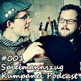 Kumpanei Podcast 001 - Spielmannszug