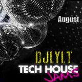 DjLYLT - Tech House Jams - August