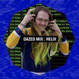 Dazed Mix: Helix