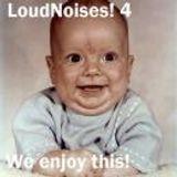 LOUDNOISES! PODCAST 4!