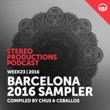 WEEK23_16 Barcelona 2016 Sampler compiled by Chus & Ceballos