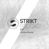 Strikt Podcast #9 - Florian Munkt
